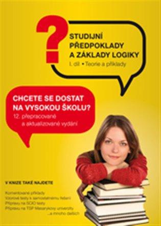 Studijní předpoklady a základy logiky - 1. díl - Pavel Kotlán | Booksquad.ink