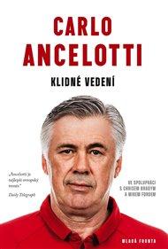Carlo Ancelotti- Klidné vedení