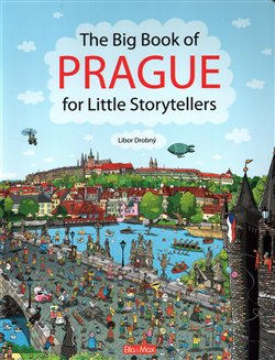 Obálka titulu The Big Book of Prague for Little Storytellers