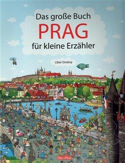 Obálka titulu Das Grosse Buch PRAG für kleine Erzähler