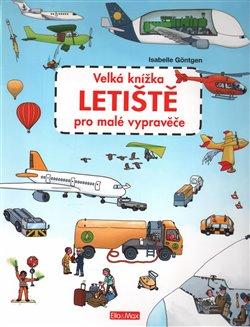 Obálka titulu Velká knížka letiště pro malé vypravěče