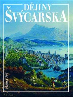 Obálka titulu Dějiny Švýcarska