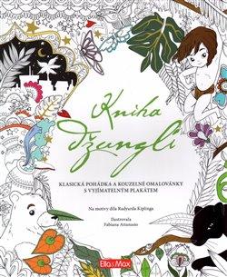 Obálka titulu Kniha džunglí, klasická pohádka a kouzelné omalovánky