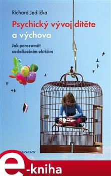 Obálka titulu Psychický vývoj dítěte a výchova