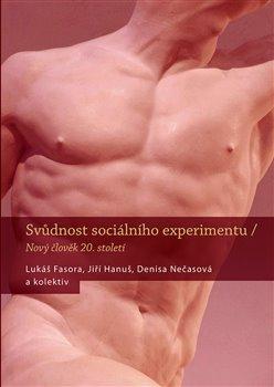 Obálka titulu Svůdnost sociálního experimentu