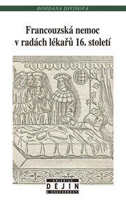 Francouzská nemoc vradách lékařů 16. století