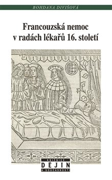 Obálka titulu Francouzská nemoc vradách lékařů 16. století
