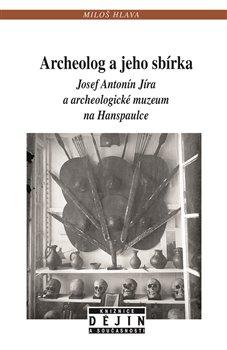 Obálka titulu Archeolog ajeho sbírka