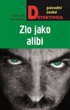 Obálka titulu Zlo jako alibi