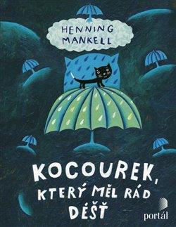 Obálka titulu Kocourek, který měl rád déšť