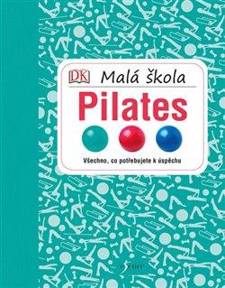 Obálka titulu Malá škola pilates