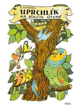 Obálka titulu Uprchlík na ptačím stromě