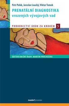 Obálka titulu Prenatální diagnostika vrozených vývojových vad