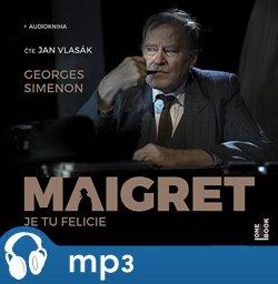 Obálka titulu Maigret - Je tu Felicie