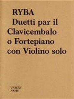 Obálka titulu Jakub Jan Ryba: Duetti par il Clavicembalo o Fortepiano con Violino solo