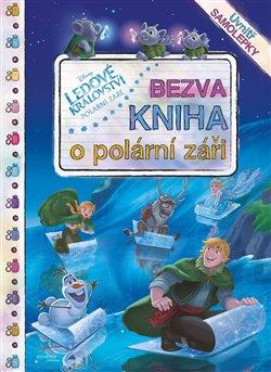 Obálka titulu Ledové království - Bezva kniha o polární záři