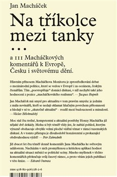 Na tříkolce mezi tanky.... a 111 Macháčkových komentářů k Evropě, Česku i světovému dění. - Jan Macháček