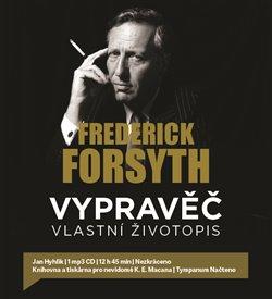 Vypravěč: Vlastní životopis, CD - Frederick Forsyth