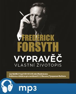 Vypravěč: Vlastní životopis, mp3 - Frederick Forsyth