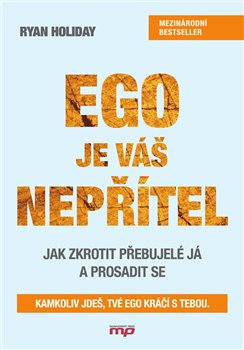 Obálka titulu Ego je váš nepřítel
