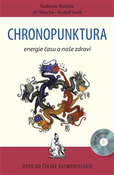 Obálka titulu Chronopunktura - Energie času a naše zdraví