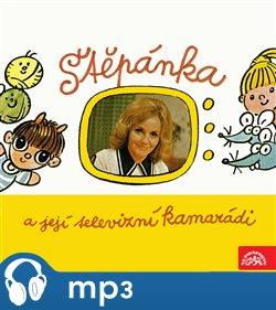 Obálka titulu Štěpánka a její televizní kamarádi