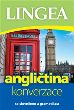 Obálka titulu Angličtina - konverzace se slovníkem a gramatikou
