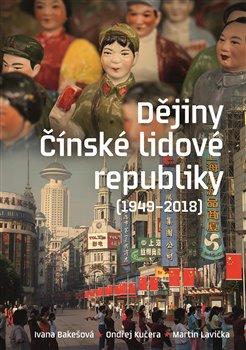 Obálka titulu Dějiny Čínské lidové republiky 1949—2018
