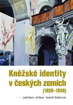 Obálka titulu Kněžské identity včeských zemích