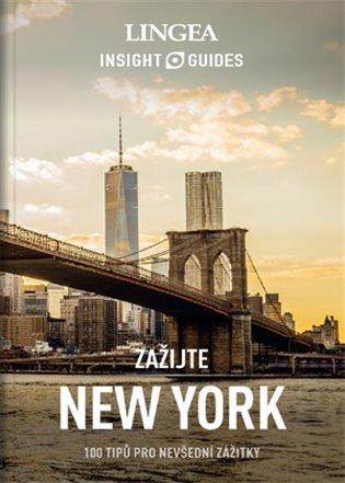 NEW YORK ZAŽIJTE /100 TIPŮ PRO NEVŠEDNÍ ZÁŽITKY/