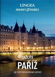 Paříž - Zažijte