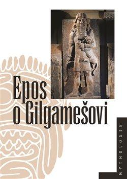 Obálka titulu Epos oGilgamešovi