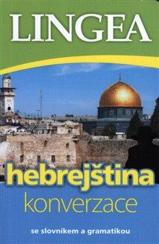 Obálka titulu Hebrejština - konverzace se slovníkem a gramatikou