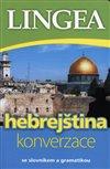 HEBREJŠTINA - KONVERZACE... - 2. VYDÁNÍ