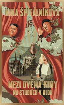 Obálka titulu Mezi dvěma Kimy