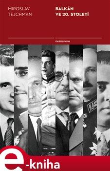 Obálka titulu Balkán ve 20. století