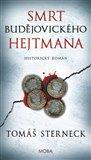 Obálka knihy Smrt českobudějovického hejtmana