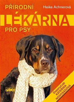 Obálka titulu Přírodní lékárna pro psy