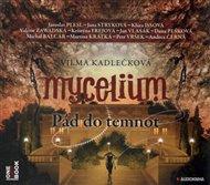 Mycelium III : Pád do temnot