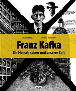Obálka titulu Franz Kafka - Ein Mensch seiner und unserer Zeit
