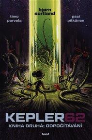 Kepler62: Odpočítávání. Kniha druhá