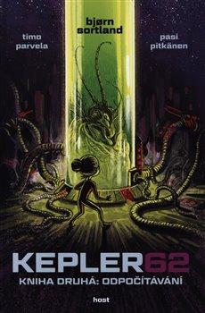 Obálka titulu Kepler62: Odpočítávání. Kniha druhá