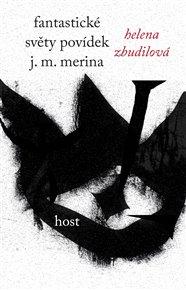 Fantastické světy povídek J. M. Merina