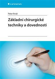 Základní chirurgické techniky a dovednosti