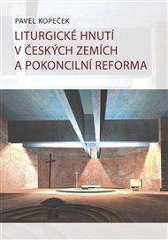 Liturgické hnutí v českých zemích a pokoncilní reformy