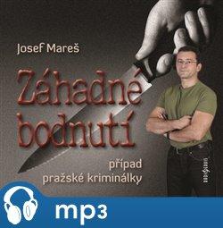 Záhadné bodnutí, případ pražské kriminálky