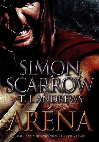 Aréna - Simon Scarrow   Booksquad.ink