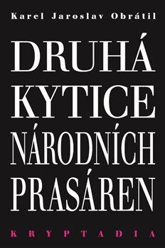 Obálka titulu Druhá Kytice národních prasáren - Kryptadia II.
