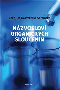 Obálka titulu Názvosloví organických sloučenin