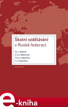 Obálka titulu Školní vzdělávání v Ruské federaci